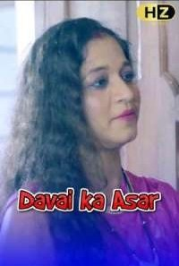 Download [18+] Davai ka Asar (2021) S01 Hootzy WEB Series