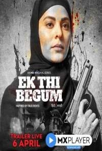 Download Ek Thi Begum (2020) S01 MX Player WEB Series