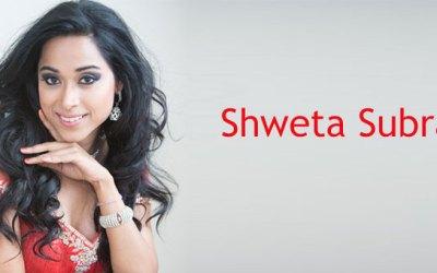 Shweta Subram Interview