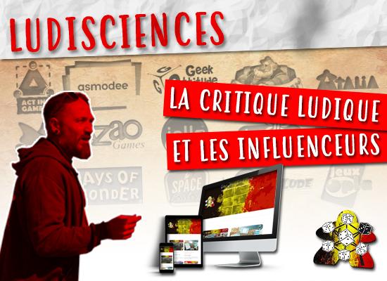 La critique ludique et les influenceurs