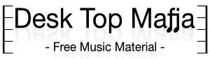 フリー音楽素材/Desk Top Mafia
