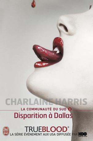 """Couverture de """"La communauté du Sud T2 - Disparition à Dallas"""" de Charlaine Harris"""