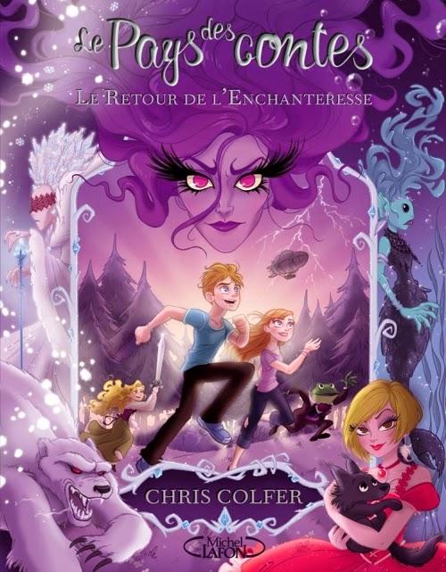 """Couverture du tome 2 de la saga """"Le pays des contes"""" de Chris Colfer"""