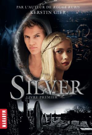 Couverture de Silver, livre premier