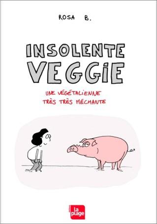 insolente veggie