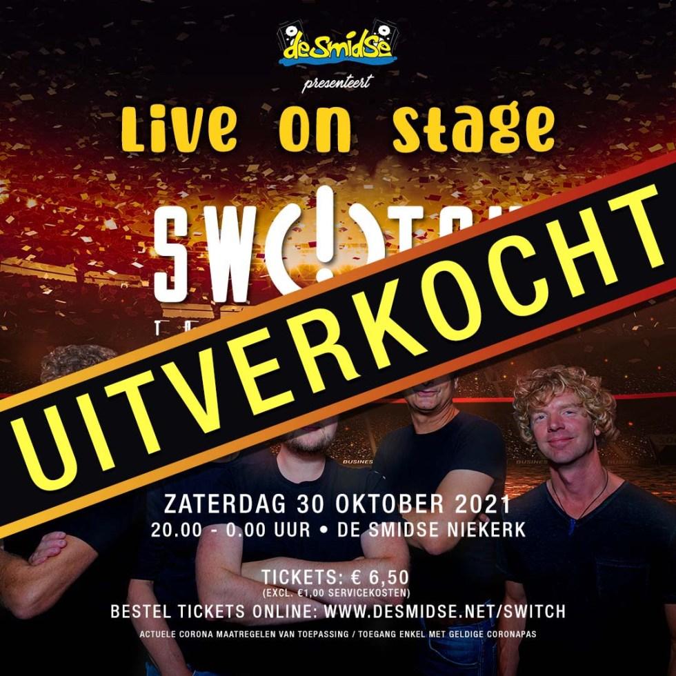 Live On Stage Switch Uitverkocht