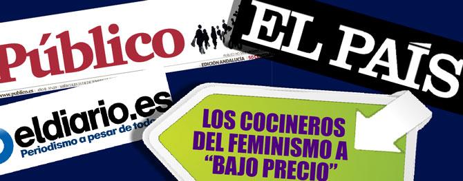 """De """"New York Times"""" a """"Público"""": Las cocinas mediáticas del feminismo 'low cost' (Artículo en La Haine)"""