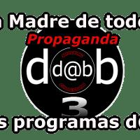 D@b Shocking Collection Nº 3 - Propaganda, la Madre de todos los programas