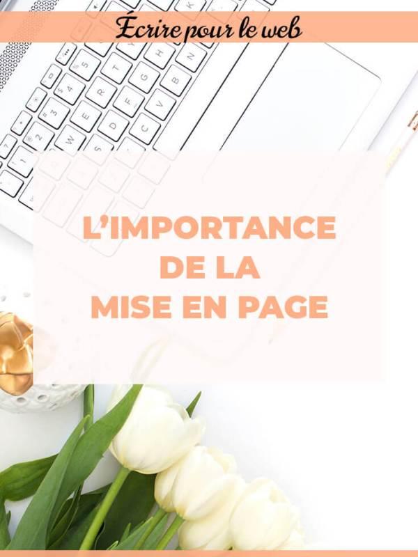 Pour la mise en page d'un article de blog est-elle importante ?