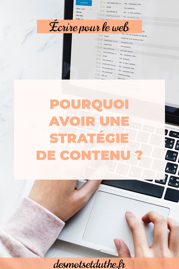 Des Mots et Du Thé : pourquoi avoir une stratégie de contenu ?