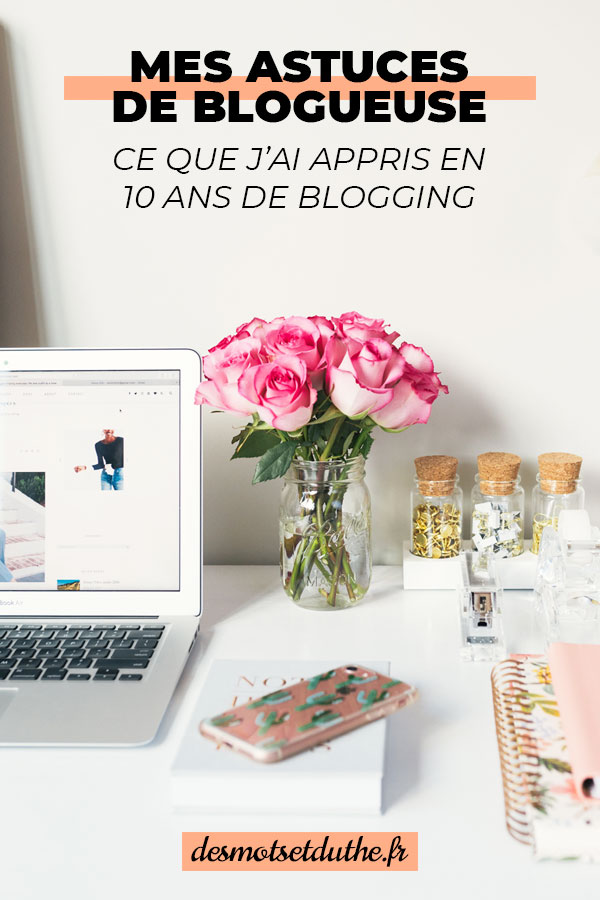 Astuces blogging : mes conseils pour votre blog