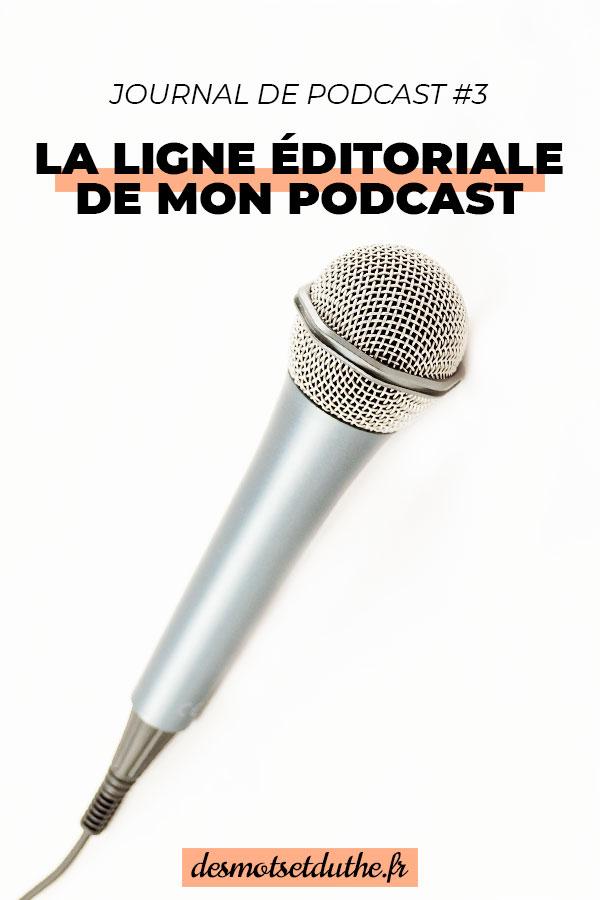 Pourquoi penser la ligne éditoriale d'un podcast avant de le lancer ?