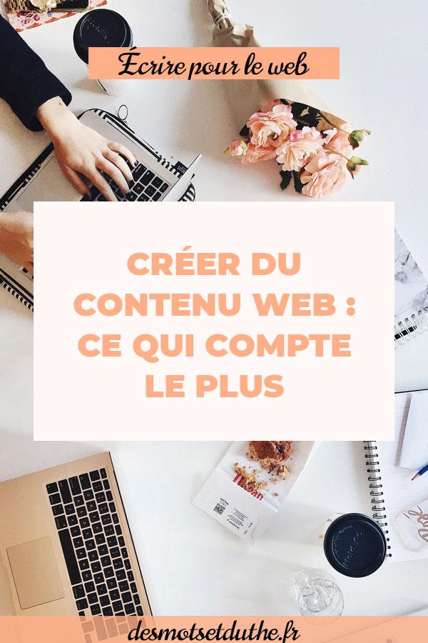 Création de contenu web : ce qui compte le plus