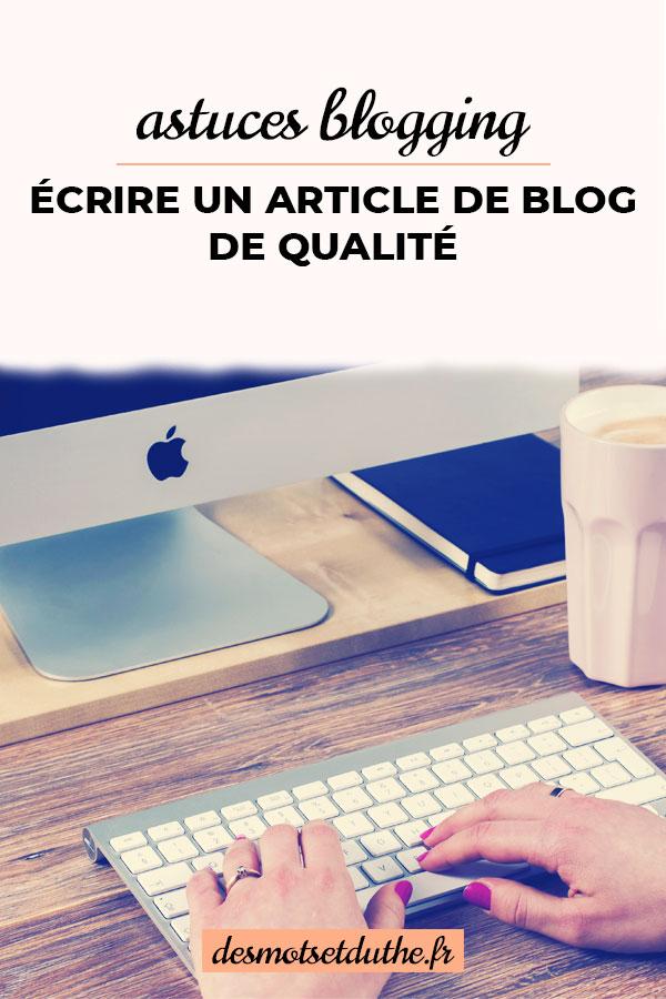 Découvre mes astuces blogging pour écrire un article de blog de qualité