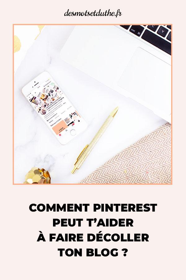 """Téléphone sur Pinterest à côté d'un stylo et d'un ordinateur avec en-dessous le texte """"comment Pinterest peut t'aider à faire décoller tonblog ?"""""""