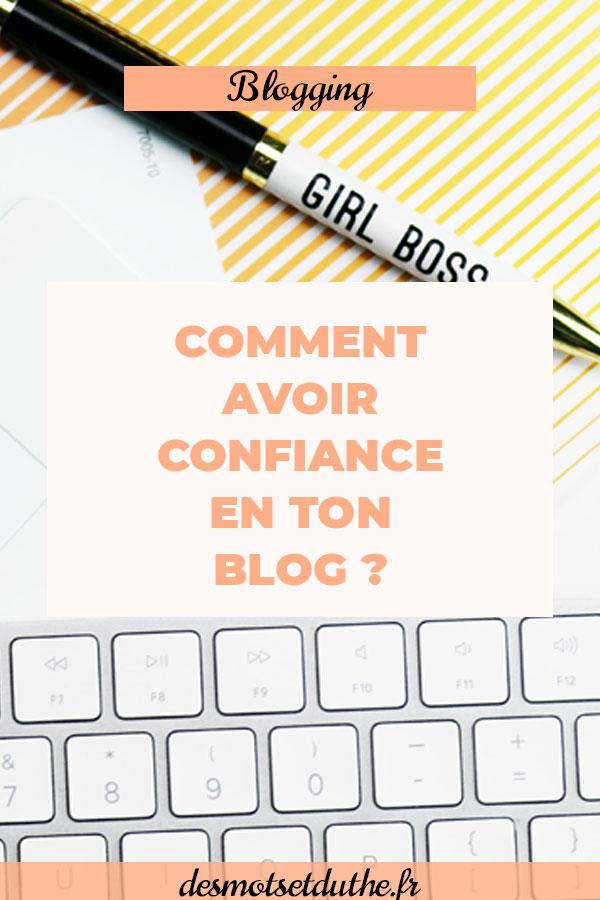 Comment avoir confiance en son blog ?