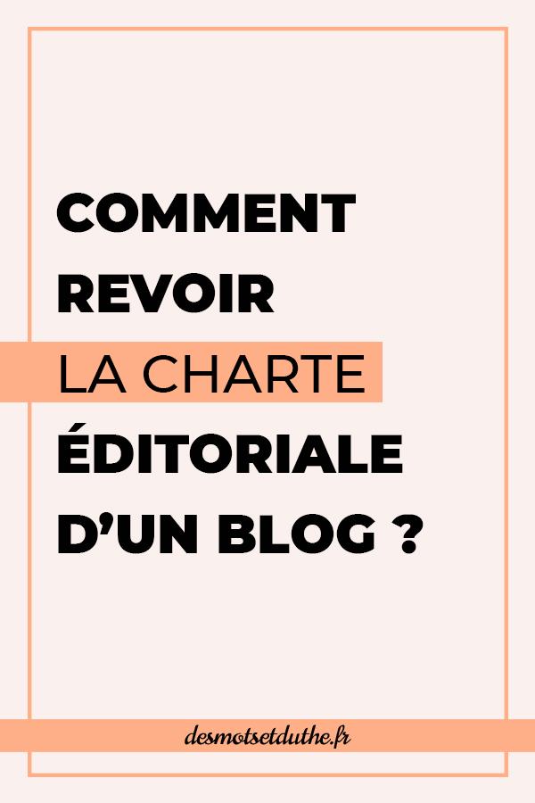 Comment revoir la charte éditoriale d'un blog ?
