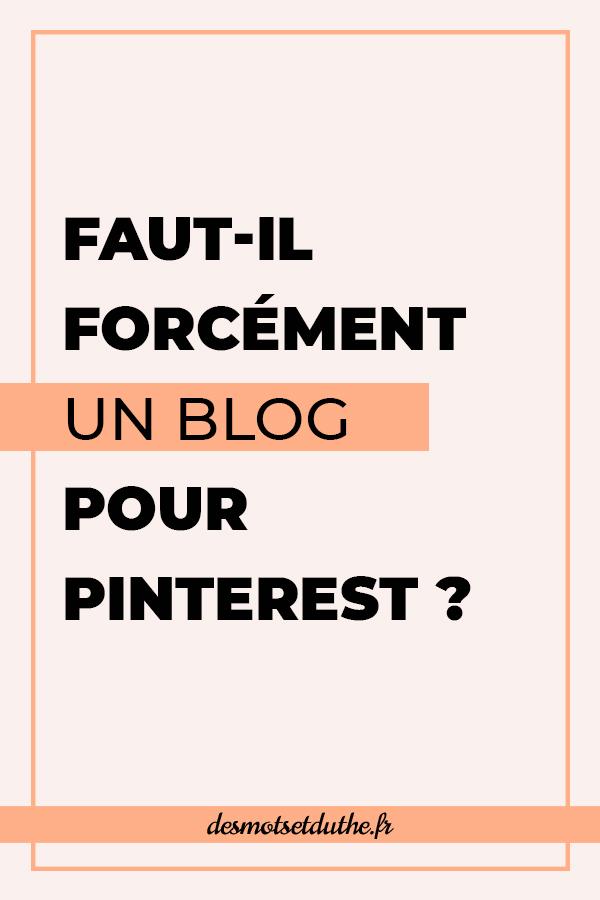 Faut-il forcément un blog pour Pinterest ?