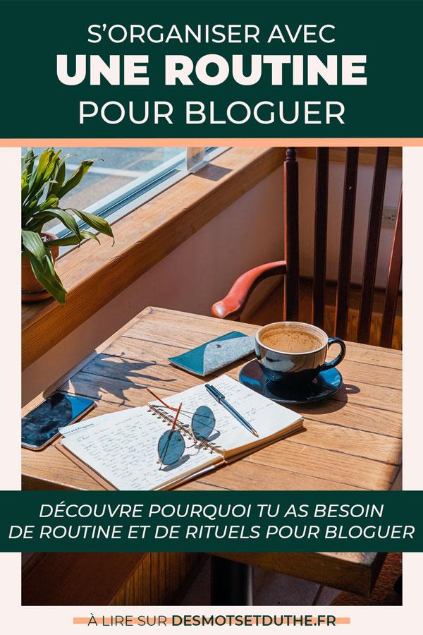 S'organiser avec une routine pour bloguer