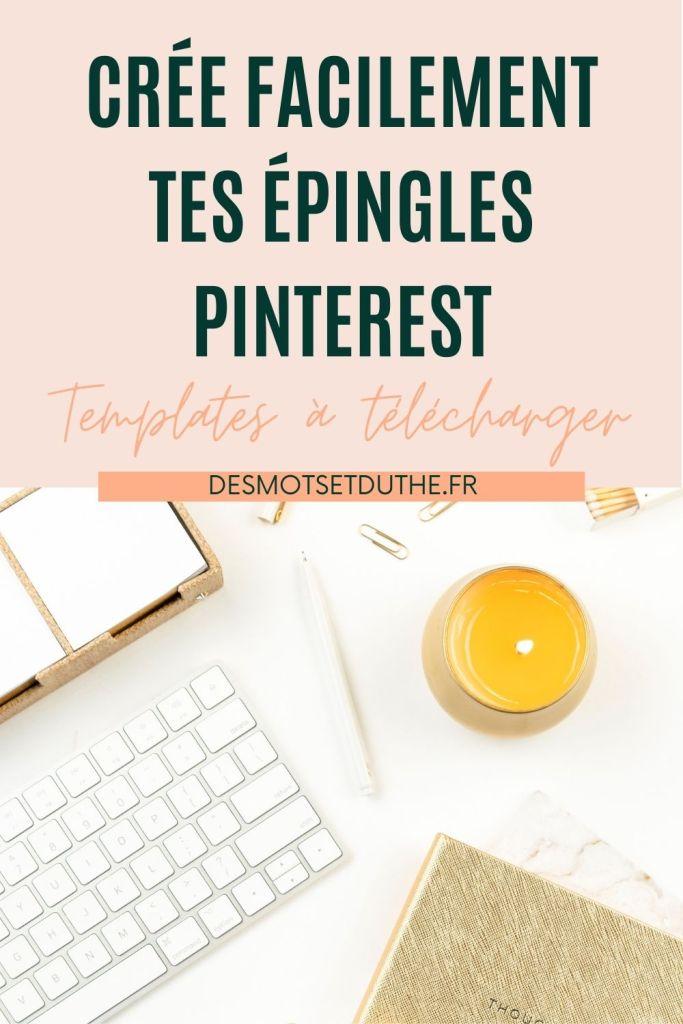 Crée facilement tes épingles Pinterest avec des template Canva