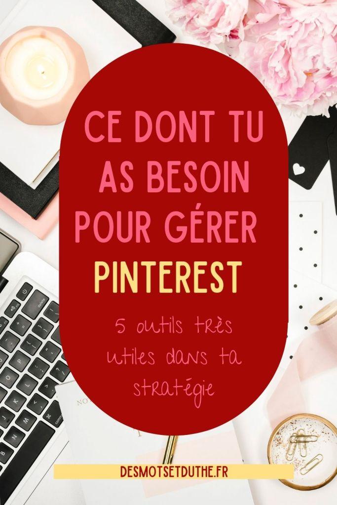 Les outils Pinterest dont tu as besoin pour ta stratégie