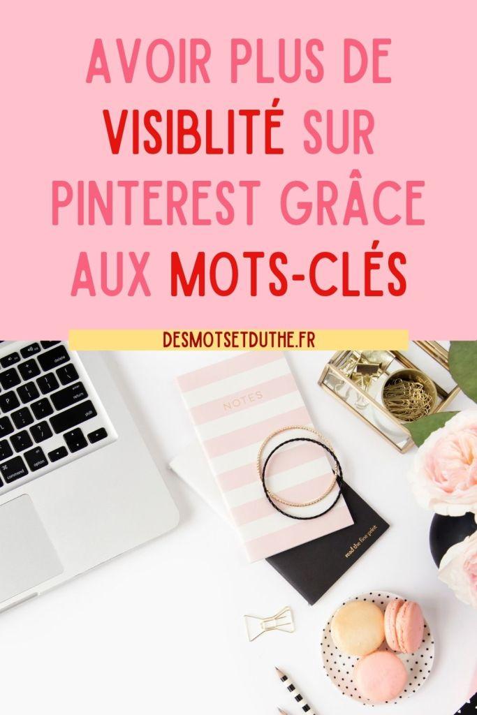 Avoir plus de visibilité sur Pinterest avec les mots-clés
