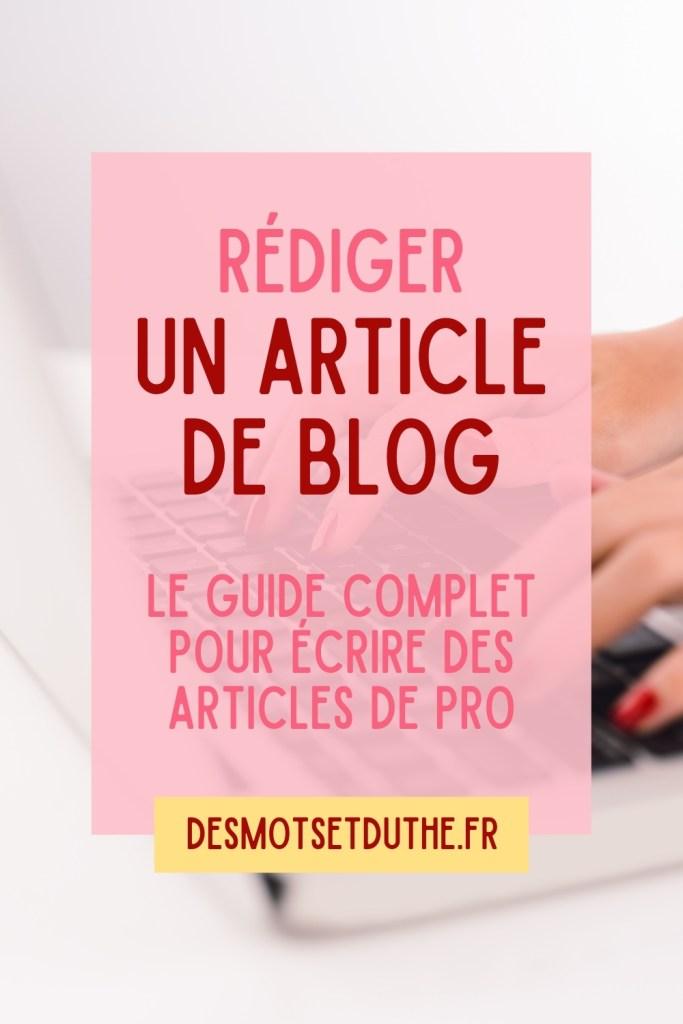 Rédiger un article de blog : le guide complet