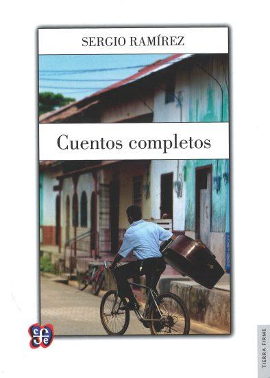 Cuentos completos, Sergio Ramírez