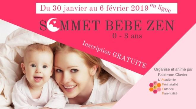 Sommet bébé zen du 30 janvier au 6 février FB
