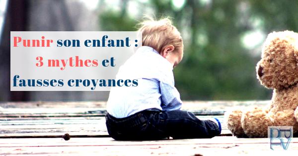 Punition des enfants, ce qu'il faut savoir (et ce qui ne fonctionne pas)