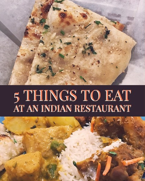 5 Things to Eat at an Indian Restaurant