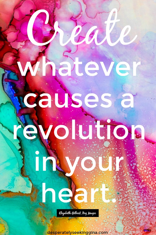 Inspiring creativity quotes to light a fire in your soul and spark your imagination from Desperately Seeking Gina. #inspiration #creativiy