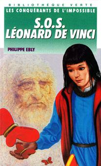 """Couverture du livre de Philippe Ebly """"S.O.S. Léonard de Vinci"""", coll. Bibliothèque verte, chez Hachette, par Richard Martens."""
