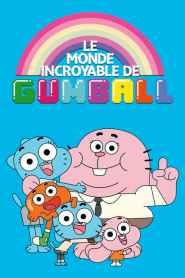 Le Monde incroyable de Gumball Saison 4 VF