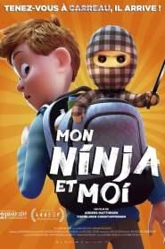 Mon ninja et moi (2018)