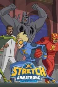 Stretch Armstrong et les Flex Fighters Saison 2 VF