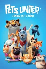 Pets United : L'union fait la force (2019)