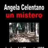 Riguardo al mistero del rapimento Angela Celentano