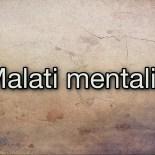 Malati mentali?