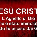 Gesù Cristo: l'Agnello di Dio che è stato immolato quando fu ucciso dai Giudei