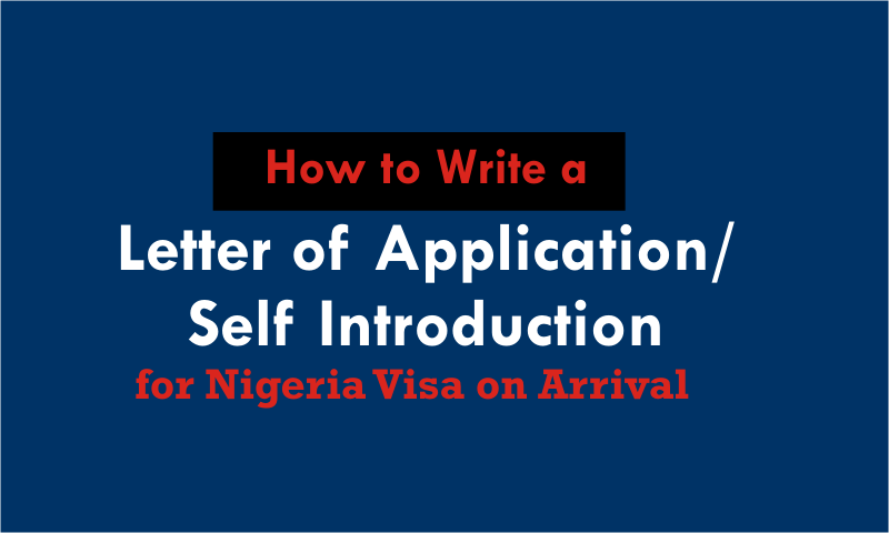 How to Write a Letter of Application (Self-Introduction) for Nigerian Visa on Arrival