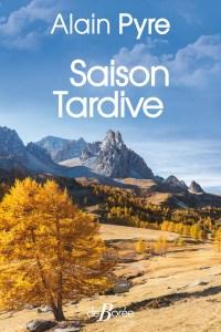 Saison Tardive - Alain Pyre
