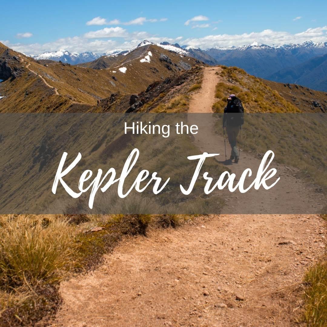 Hiking the kepler Track blog post