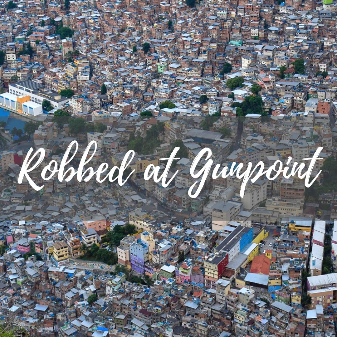 Robbed at Gun point in Brazil blog post