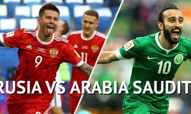 Mundial Rusia 2018: Previa Rusia – Arabia Saudita: Inicio de la Copa del mundo de fútbol con el debut de los anfitriones, Rusia y Arabia Saudita