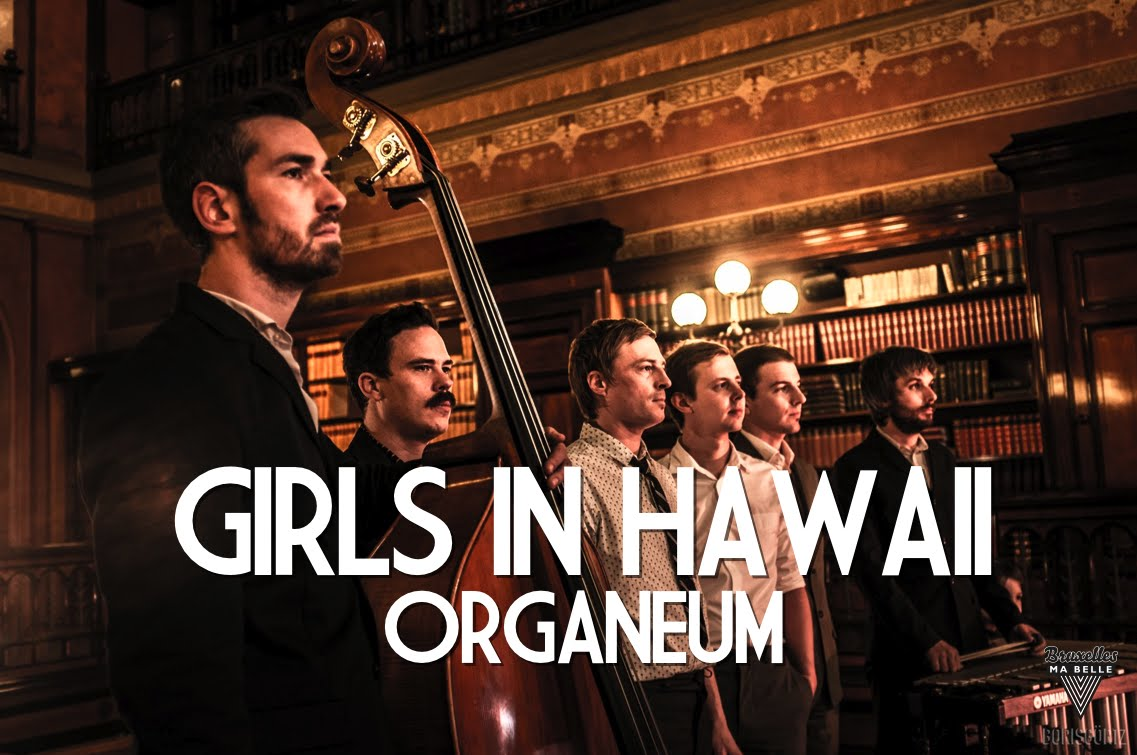 Organeum – Girls in Hawaii – Acoustic Session by «Bruxelles Ma Belle»
