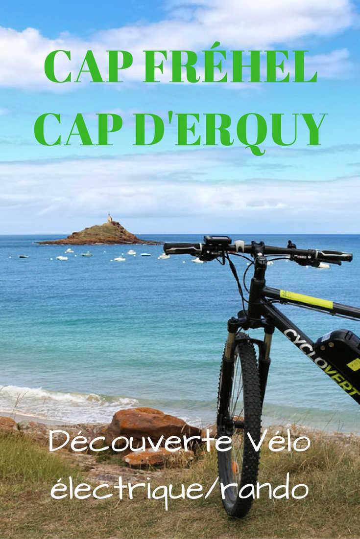 Carnet de route d'une découverte des Caps Fréhel et Erquy en alternant vélo électrique et randonnée, coups de cœur, infos pratiques et photos