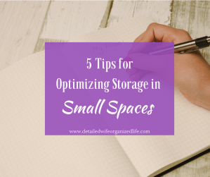 5 Steps for Optimizing Storage in Small Spaces