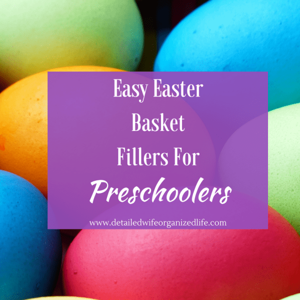 Easy Easter Basket Fillers for Preschoolers