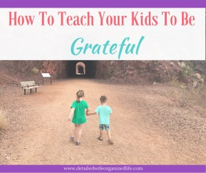 How to Teach Your Kids to be grateful